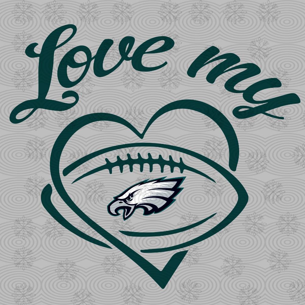 Download Love my Philadelphia Eagles,Philadelphia Eagles svg ...