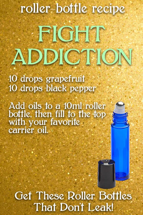 Roller Bottle Recipe / Blend Fight Addiction Essential Oils