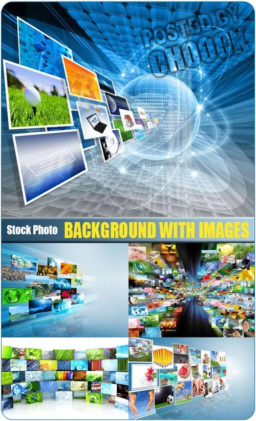 Background with images - Stock Photo 5 jpg   Up to 7874*6690 pix   300 dpi   68.8 Mb rar