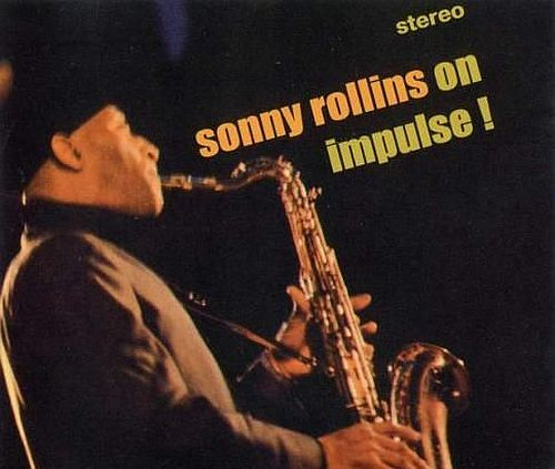 "Recorded on July 8, 1965, ""Sonny Rollins on Impulse!"" is the first album by Sonny Rollins to be released on the Impulse! label. TODAY in LA COLLECTION on RVJ >> http://go.rvj.pm/8km"