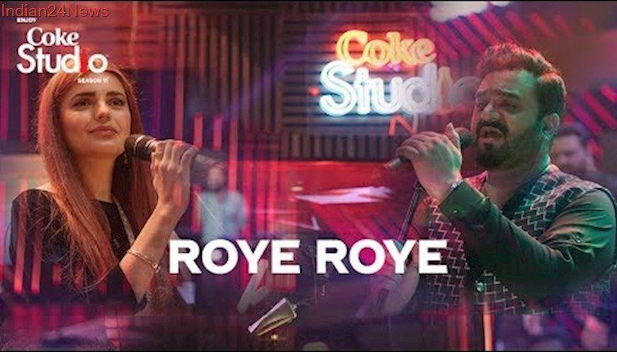 Roye Roye Sahir Ali Bagga And Momina Mustehsan Coke Studio
