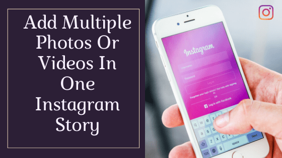 How To Add More Than One Photo On One Instagram Story First Photo On Instagram Instagram Story Instagram