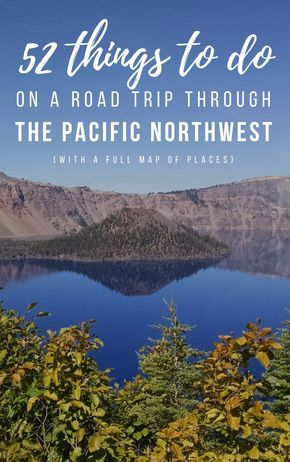What to Do on Your Pacific Northwest Roadtrip #westcoastroadtrip