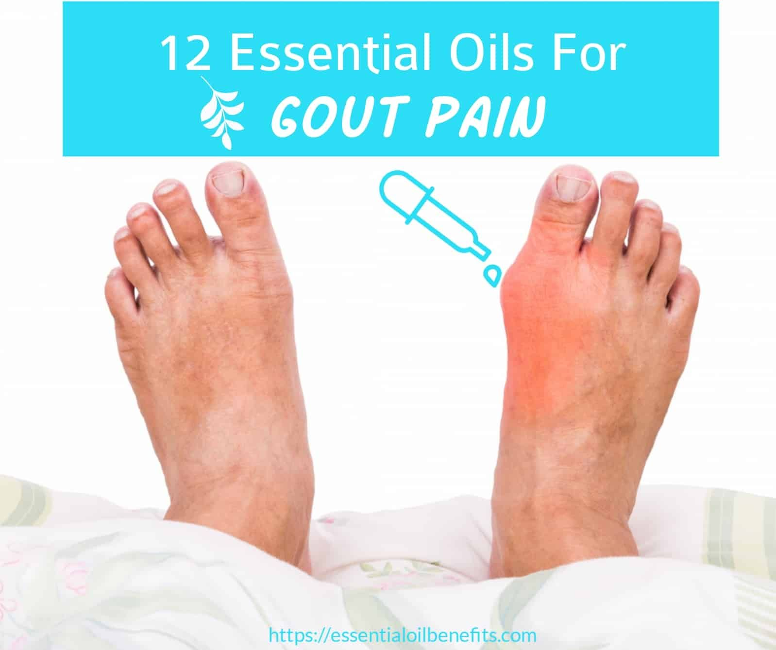 How To Use Essential Oils For Immediate Gout Relief