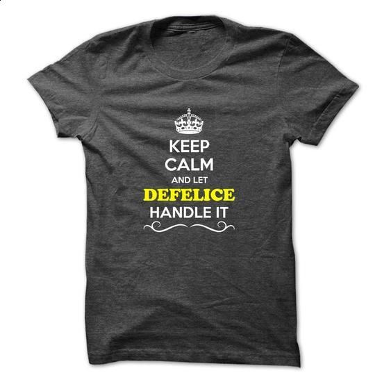 Keep Calm and Let DEFELICE Handle it - #hoodie freebook #burgundy sweater. GET YOURS => https://www.sunfrog.com/LifeStyle/Keep-Calm-and-Let-DEFELICE-Handle-it.html?68278