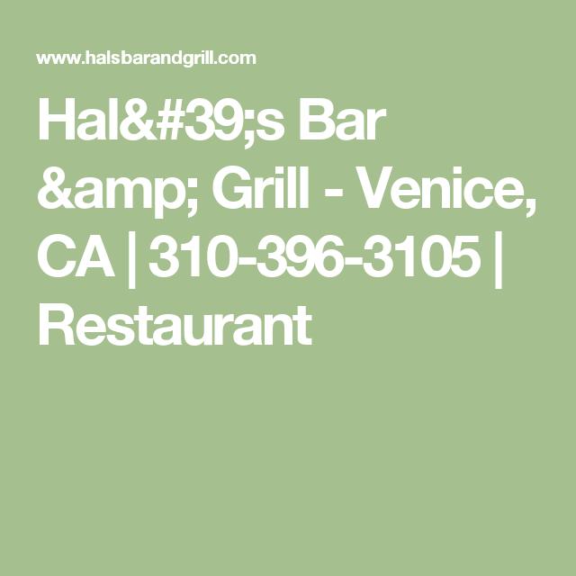 Hal\'s Bar & Grill - Venice, CA   310-396-3105   Restaurant   LA_EPIC ...