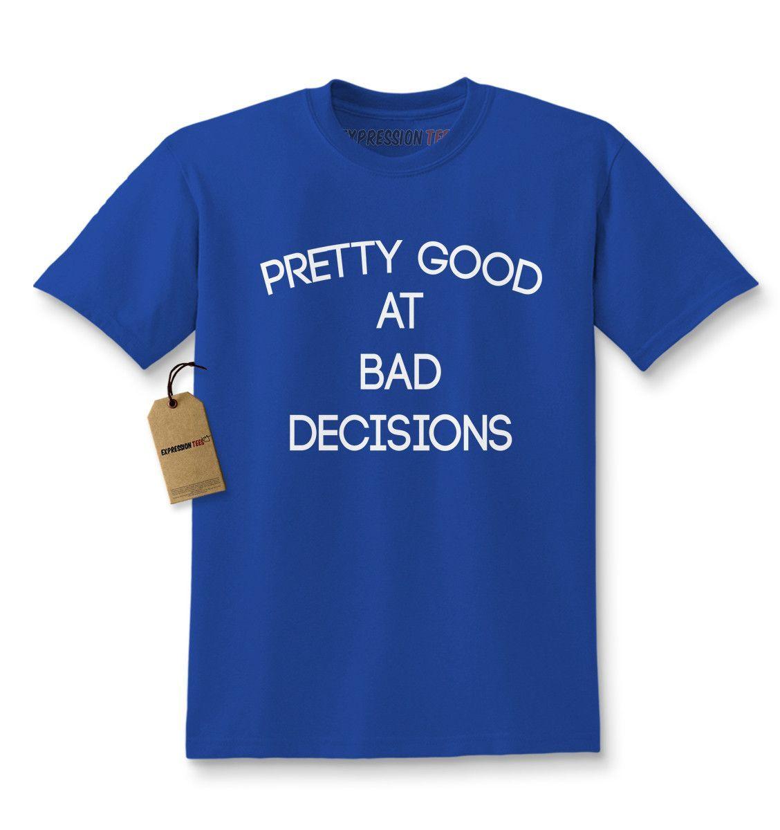 Pretty Good At Bad Decisions Kids T-shirt