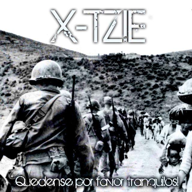 X-TZIE – 2009 – Quédense por favor tranquilos! | Jul/2009