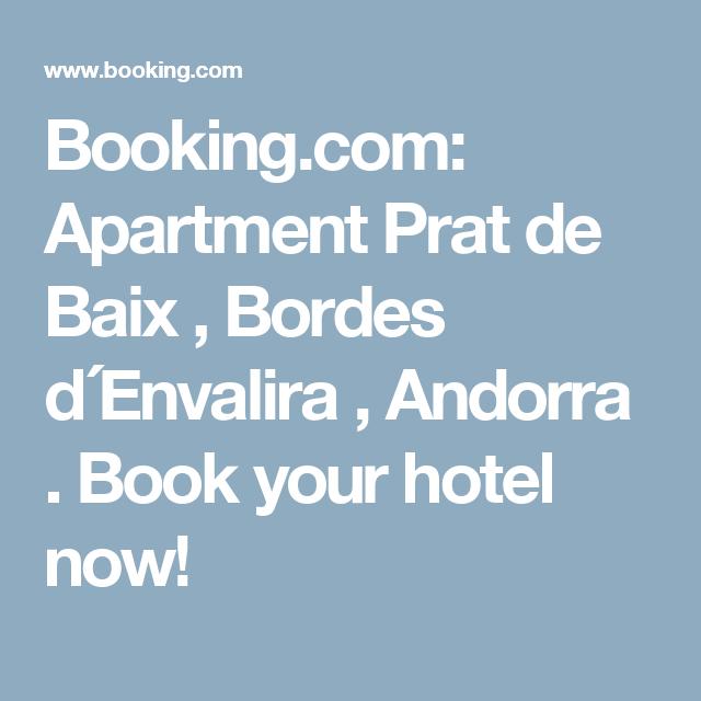 Booking.com: Apartment Prat de Baix , Bordes d´Envalira , Andorra . Book your hotel now!