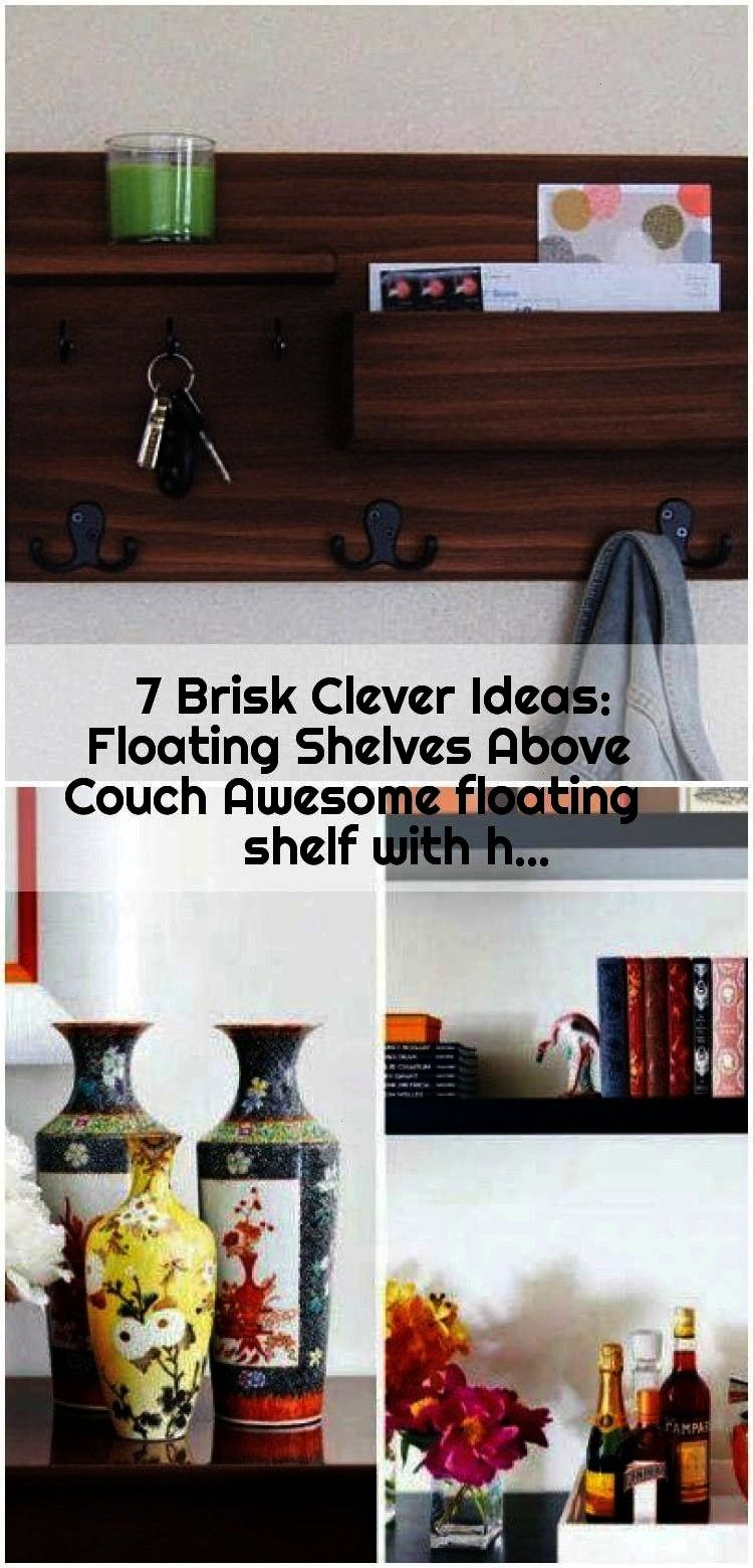 Ideas Floating Shelves Above Couch Awesome floating shelf with h 7 Brisk Clever Ideas Floating Shelves Above Couch Awesome floating shelf with h  7 Brisk Clever Ideas Flo...