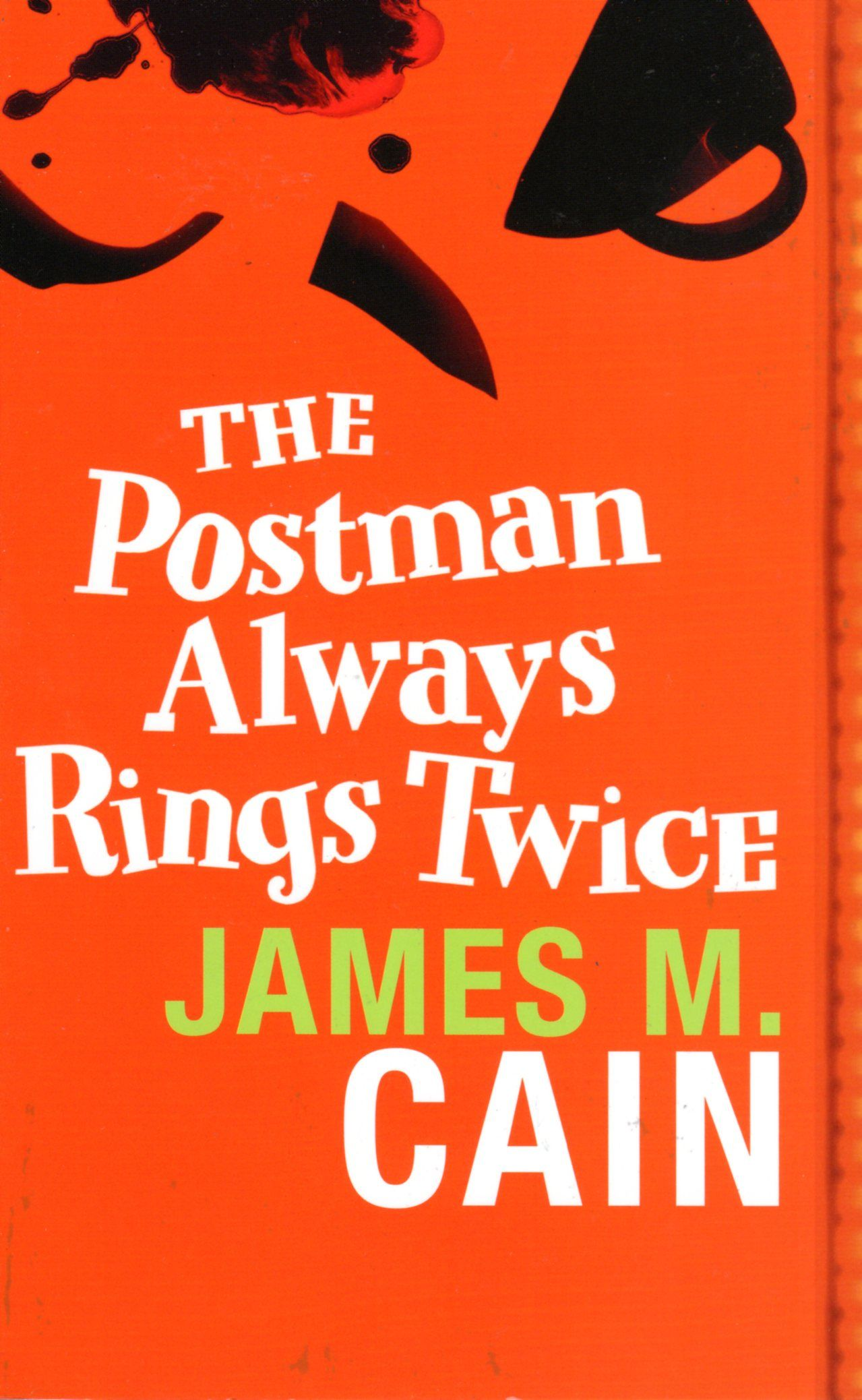 The Postman Always Rings Twice James M. Cain Used