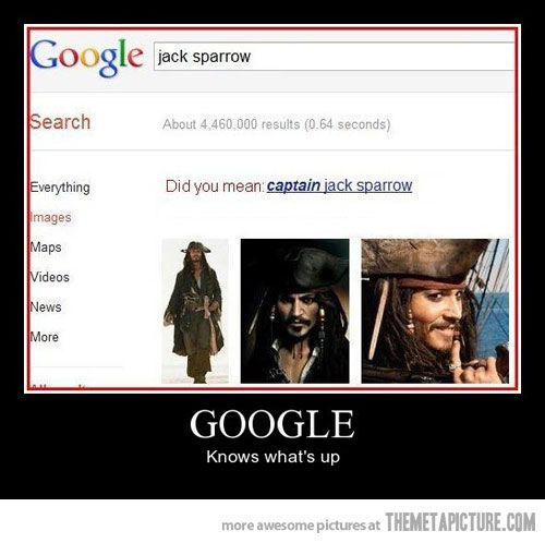 LOL This is to perfect! xD // Funny, - Humor, - Jokes, - Google, - Captain Jack Sparrow.