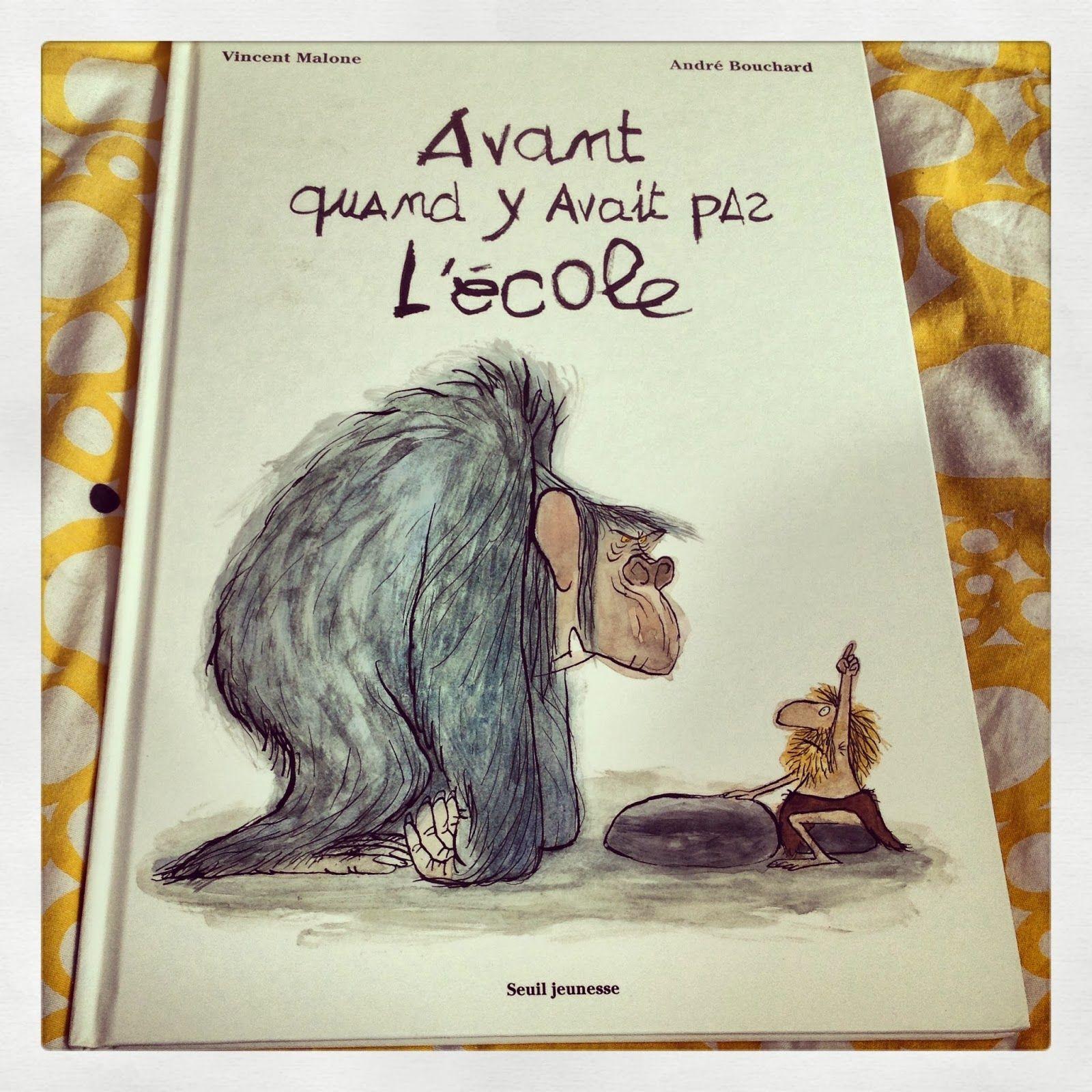 Avant Quand Y Avait Pas L Ecole Album Album Ecole Litterature Jeunesse