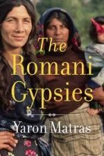 The Romani Gypsies - Yaron Matras