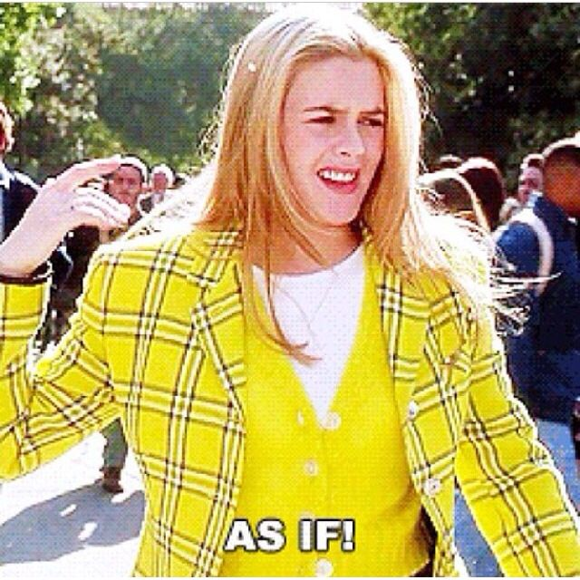 Clueless Clueless quotes, Favorite movie quotes, Clueless