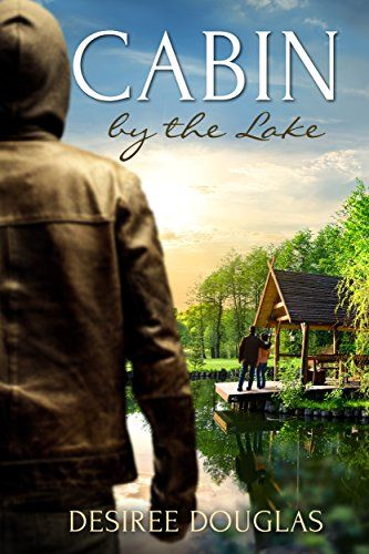 Cabin by the lake by desiree douglas httpsamazondp cabin by the lake by desiree douglas ebook deal fandeluxe Image collections
