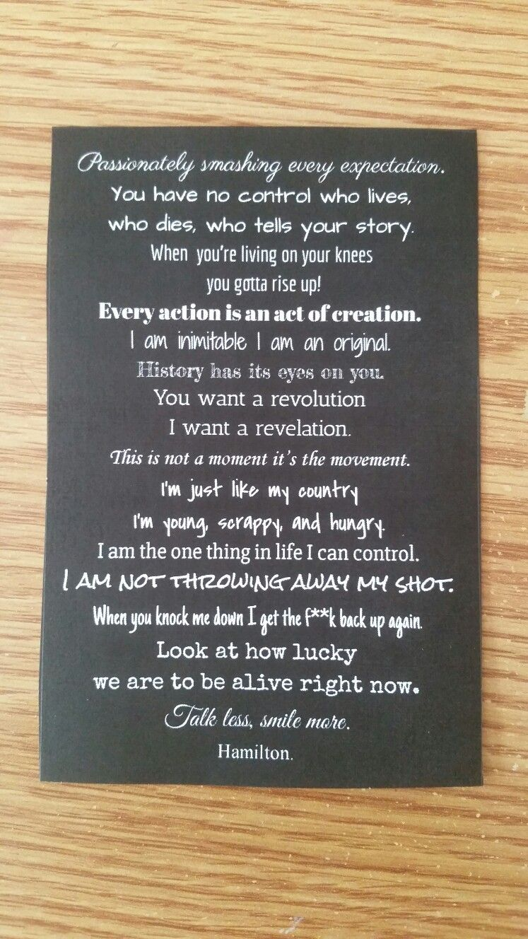 Made a bookmark with my favorite quotes from hamilton