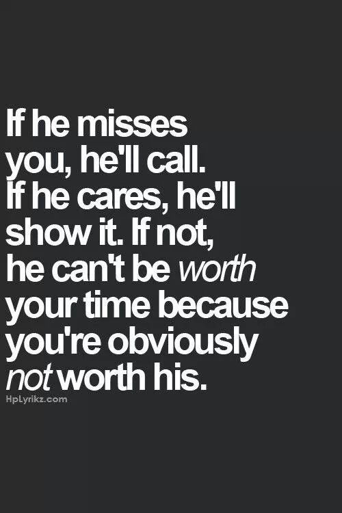 If He D Miss You He D Call Inspirational Quotes Quotable Quotes Quotes