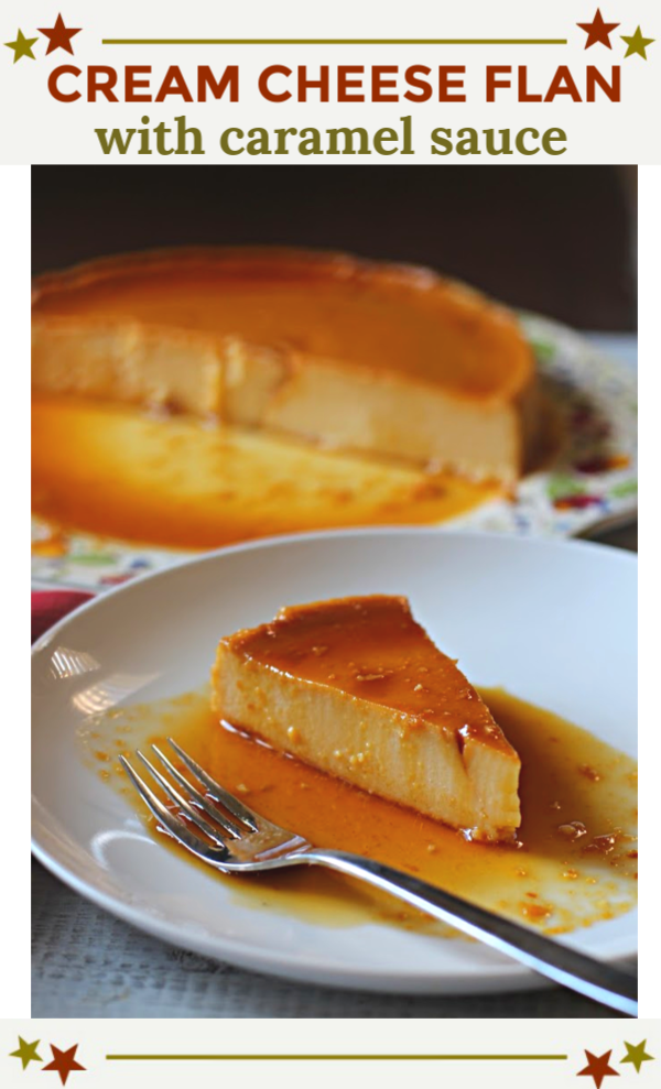 Cream Cheese Flan Is A Crowd Pleaser A Bit Firmer Than Regular Flan But Not As Thick As Typical Cheesecake You Cream Cheese Flan Recipes Cheese Flan Recipe