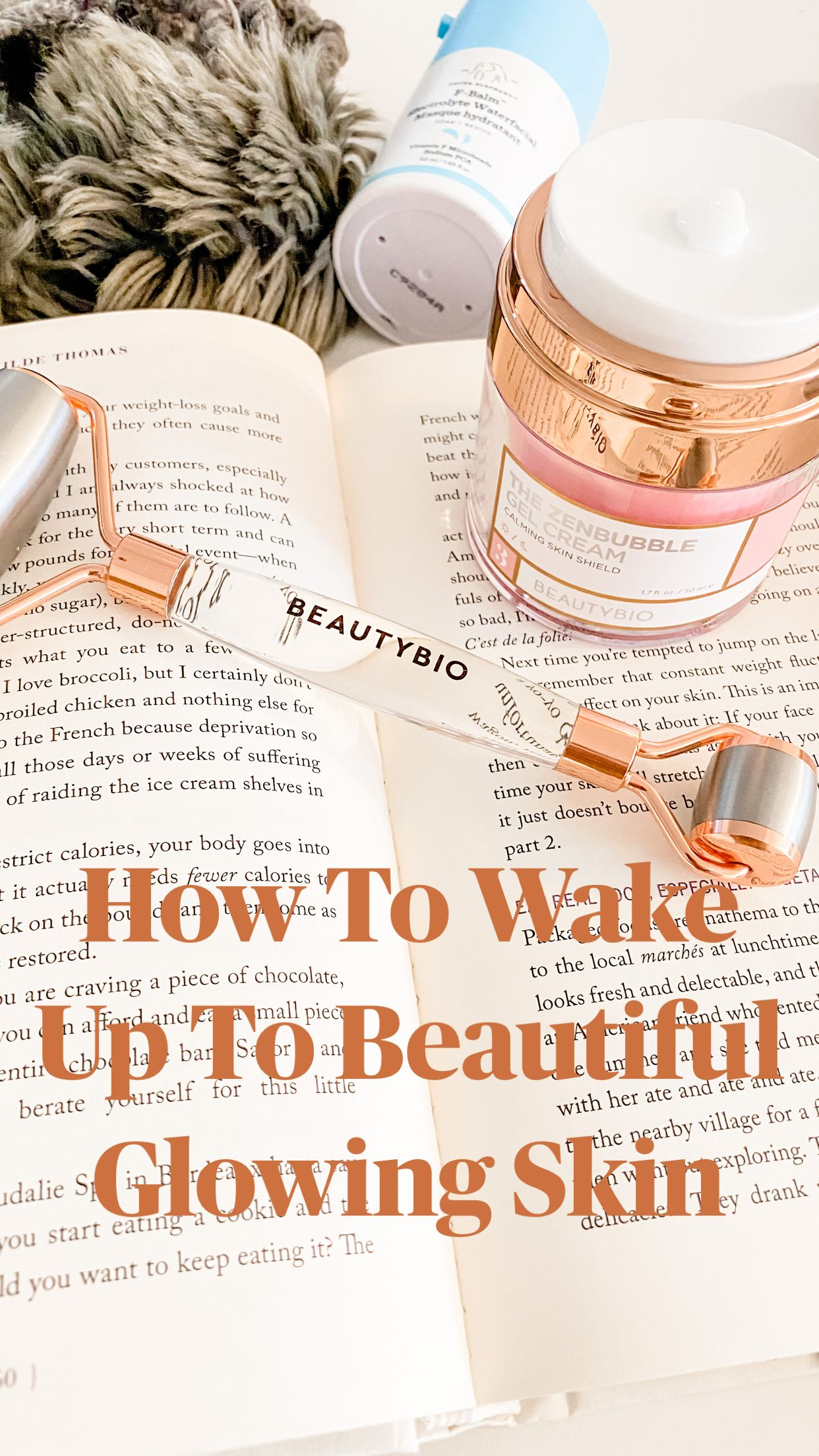How To Wake Up To Beautiful Glowing Skin