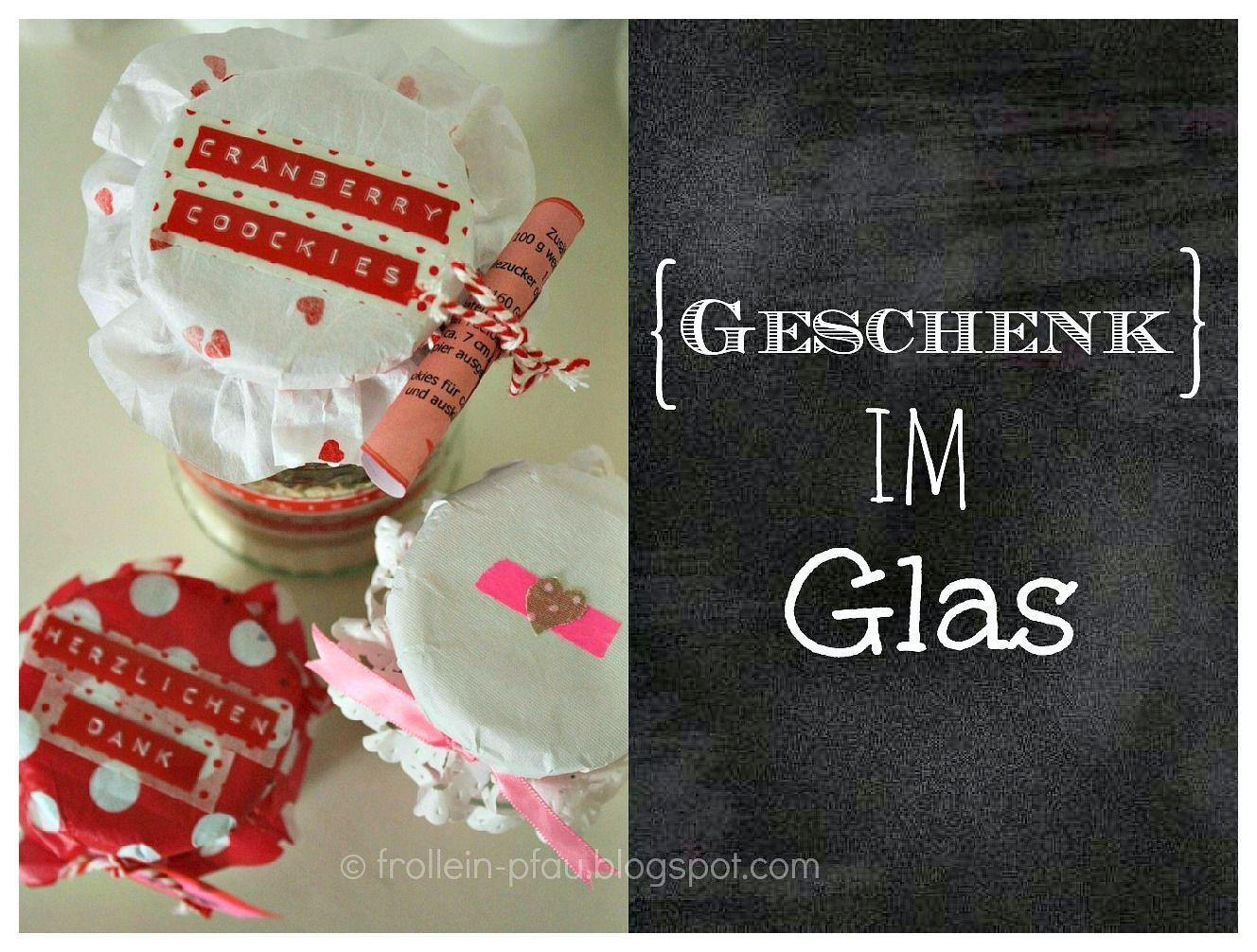 geschenk im glas frollein pfau basteln pinterest pfau glas und diy geschenkideen. Black Bedroom Furniture Sets. Home Design Ideas