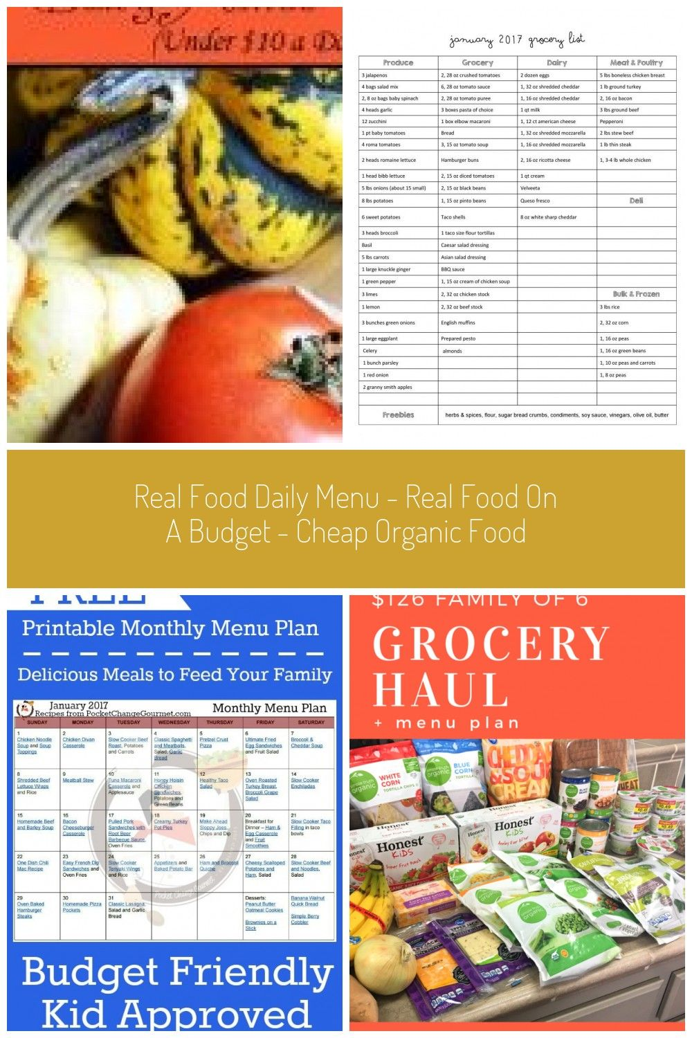 Real Food Daily Menu Real Food On A Budget Cheap Organic Food How To Create Healthy Organic Meals On A Tight Budget For Less Than 10 Per Day Family Budget Menu