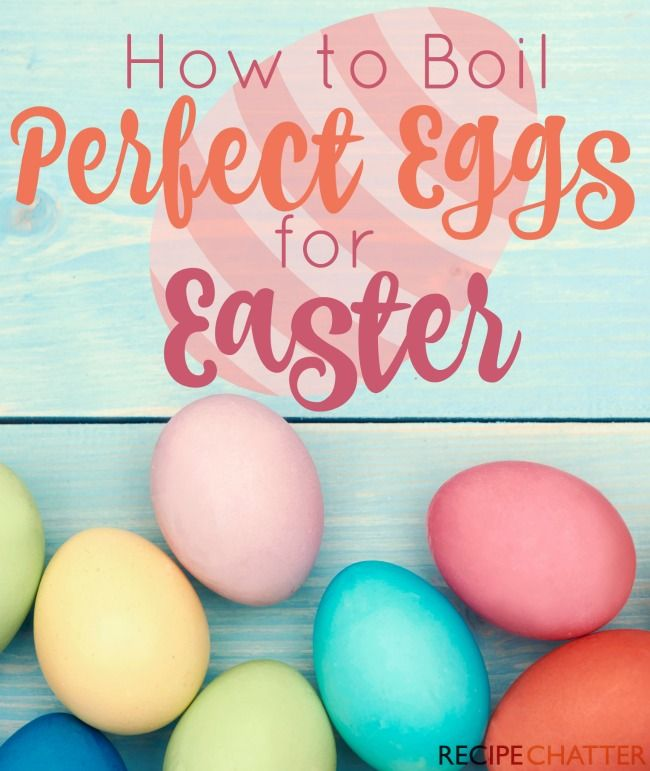 How To Boil Perfect Eggs For Easter Recipechatter Boil Easter Eggs Coloring Easter Eggs Perfect Eggs