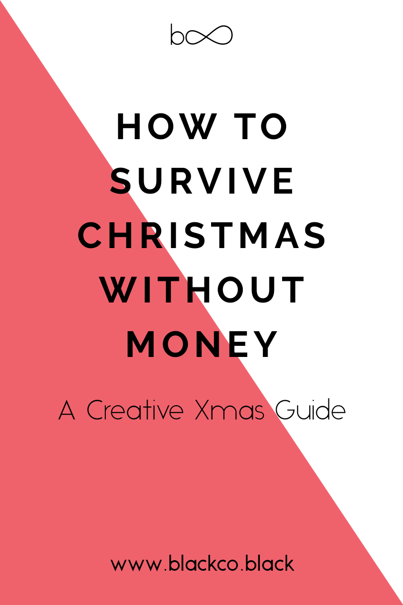 How to Survive Christmas without Money | BLACKCO POSTS | Pinterest ...