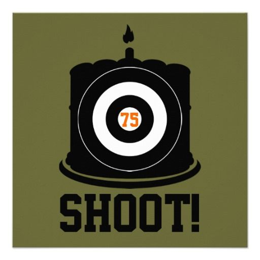 Sharpshooter's 75th Birthday - Hunting Invitation