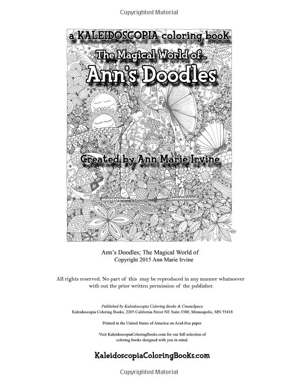 Anns Doodles A Kaleidoscopia Coloring Book The Magical World Of Amazonco