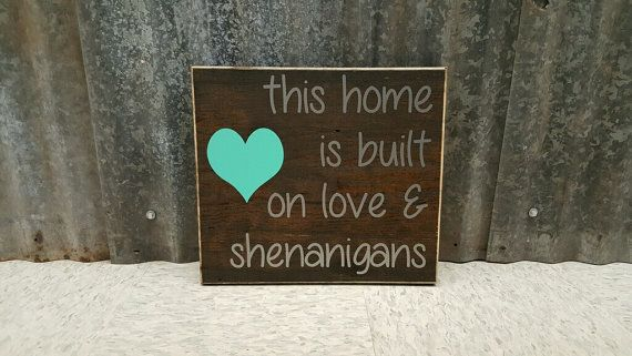 Download This home is built on love and shenanigans by ...