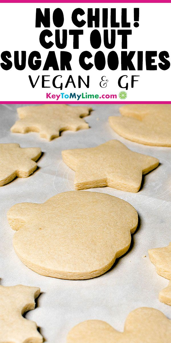 Gluten Free Vegan Sugar Cookies for Cut Outs (No Chill!) - Key To My Lime #sugarcookies