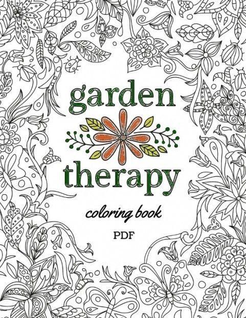 Garden Therapy Coloring Book Garden Therapy Coloring Book Download Coloring Books Coloring Pages