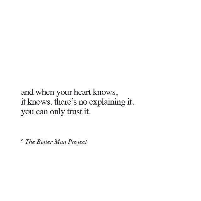 The. Water Man Project Quote. And When You'Re Heart Knows