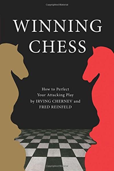 Winning Chess By Irving Chernev Simon Schuster Chess Books Simon Schuster Paperback Books