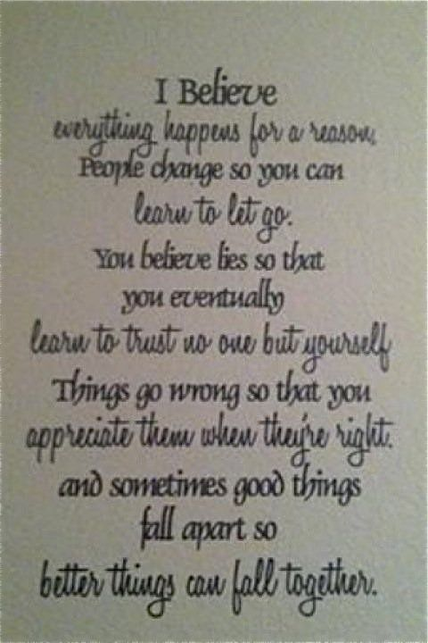 I Believe Everything Happens For A Reason Life Quotes3 Gezegden