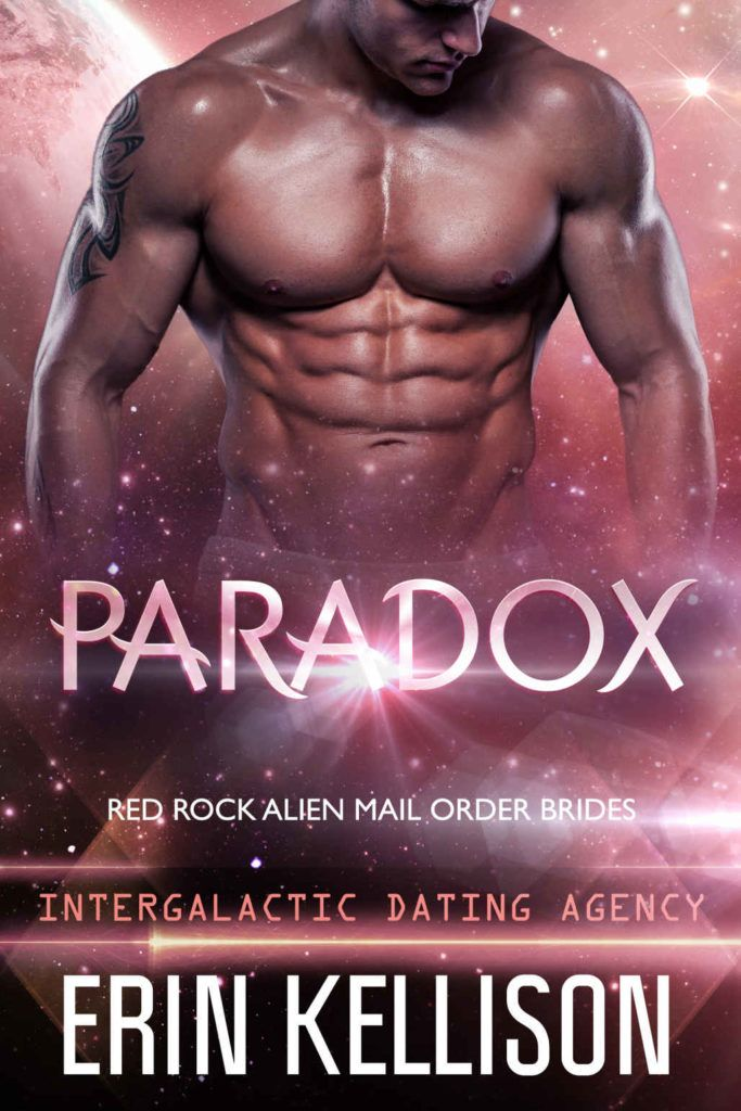 Paradox: Red Rock Alien Mail Order Brides 3 (Intergalactic Dating Agency)  by Erin
