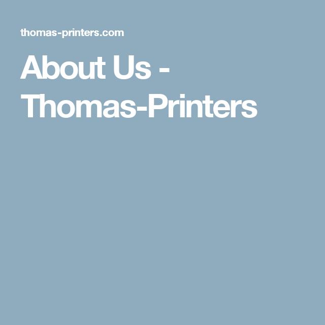 About Us - Thomas-Printers