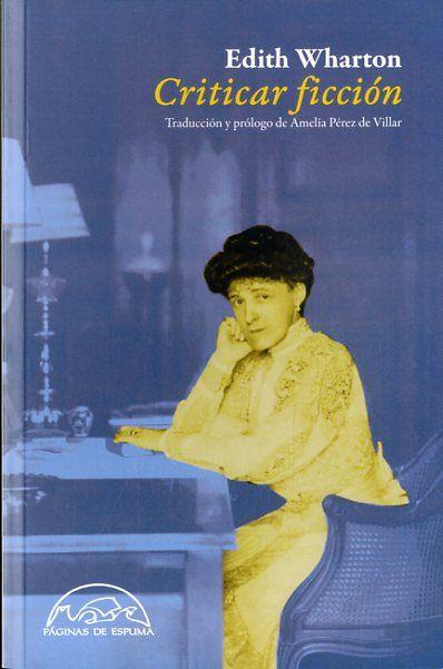Criticar Ficcion Edith Wharton Comprar El Libro Ficcion Critica Critica Literaria