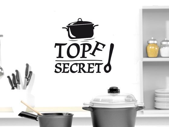 Wandtattoo für Küche Spruch Topf Secret Kochlöffel Pinterest