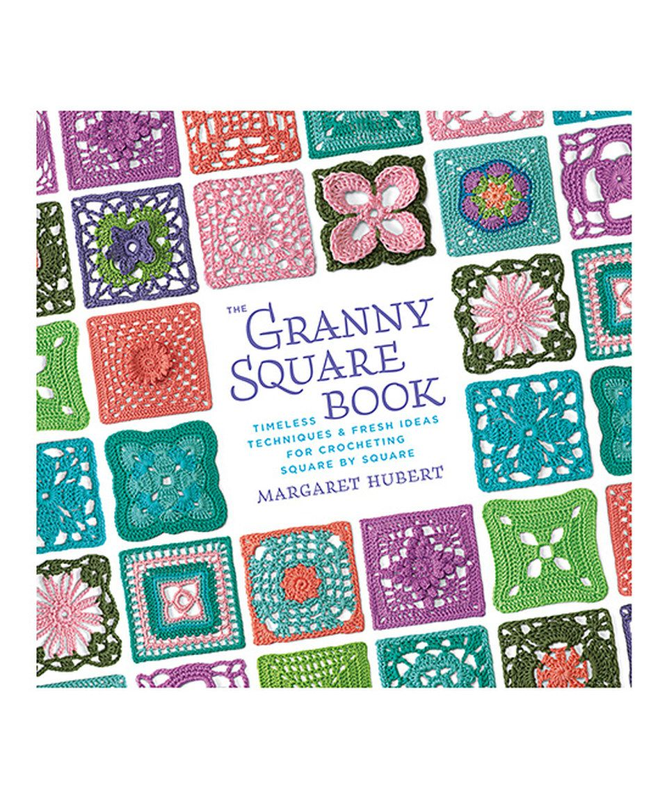 Another Great Find On Zulily The Granny Square Book By Creative