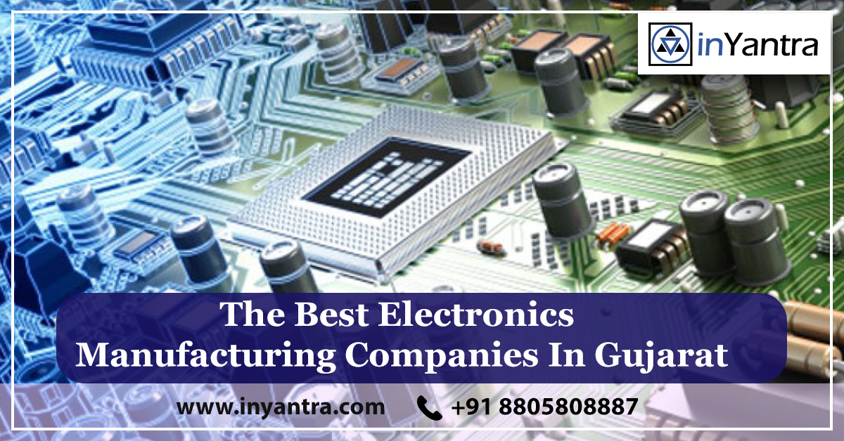 The Best Electronics Manufacturing Companies In Gujarat Manufacturing Box Building Company