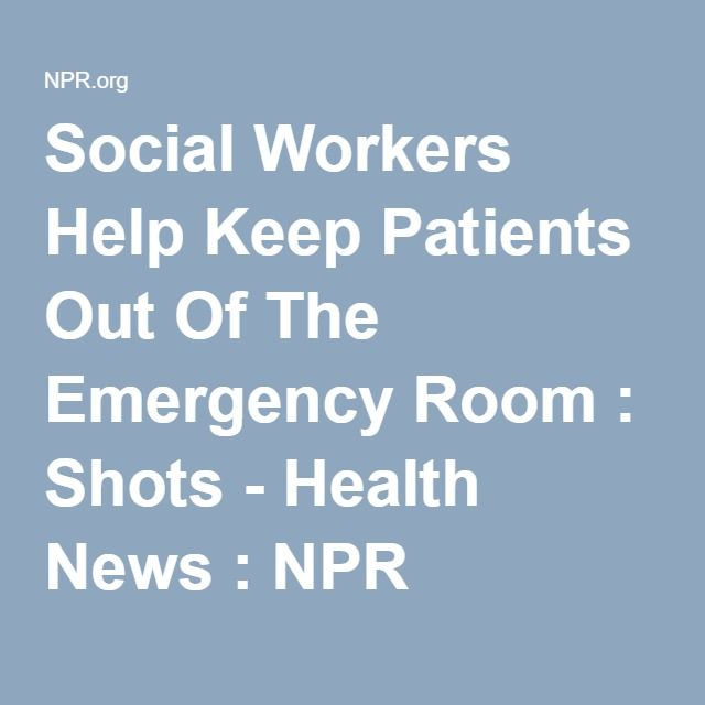 A Hospital Reduces Repeat Er Visits By Providing Social Workers