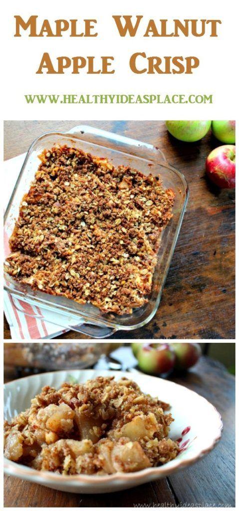 Maple Walnut Apple Crisp Recipe Healthy Ideas Place Pinterest