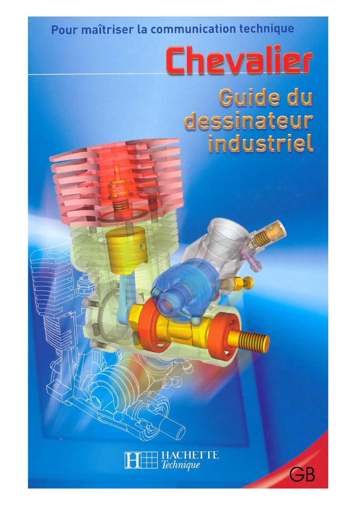 Pdf Print Guide Du Dessinateur Industriel Chevalier Books To Read Online Books Orthographic Drawing