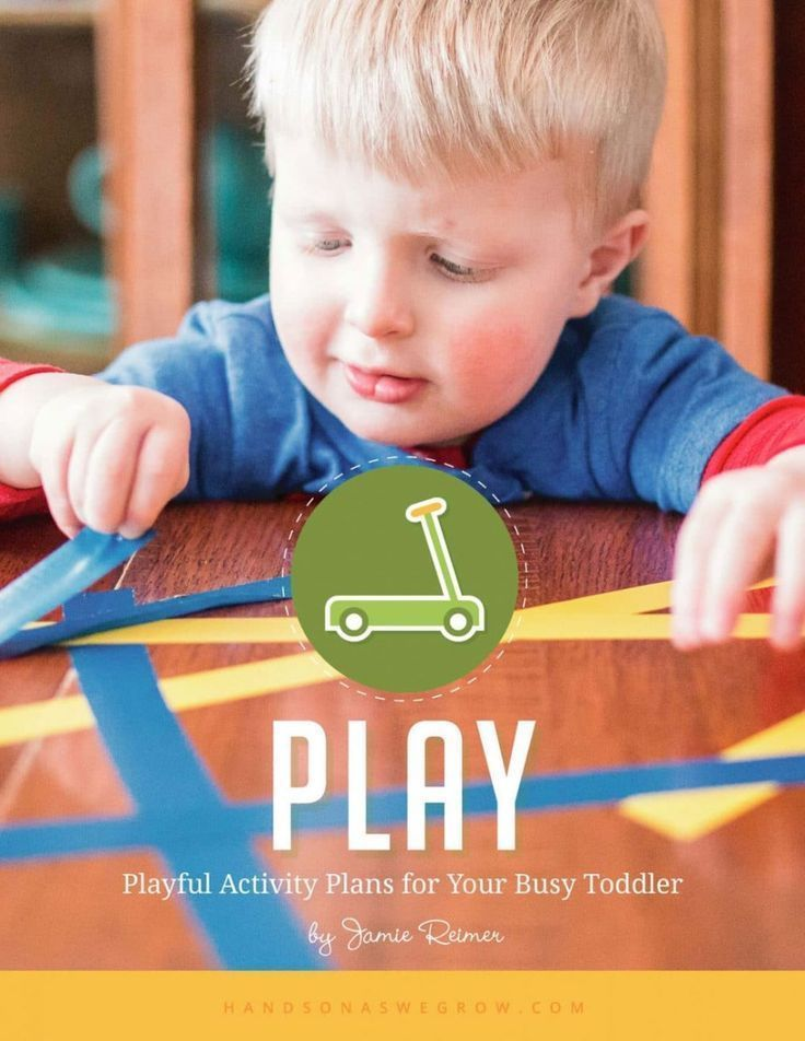 PLAY: Playful Activity Plans for Your Busy Toddler | The ...