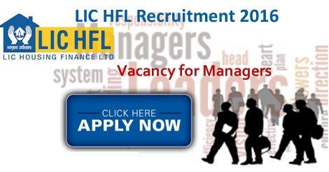 Lic Hfl Recruitment 2016 Manager Cfo Posts Life Insurance