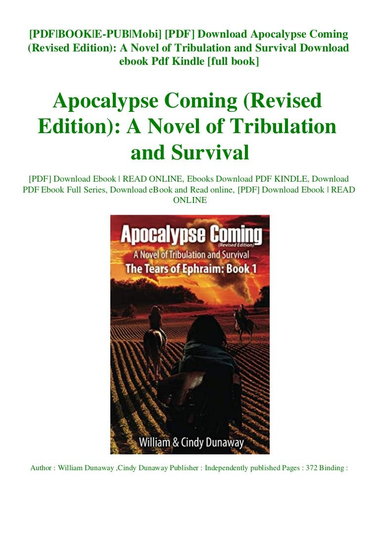 Pdf Download Apocalypse Coming Revised Edition A Novel Of