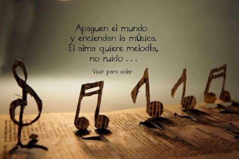 Música Y No Ruido Frases De Sentimientos Frases Musicales