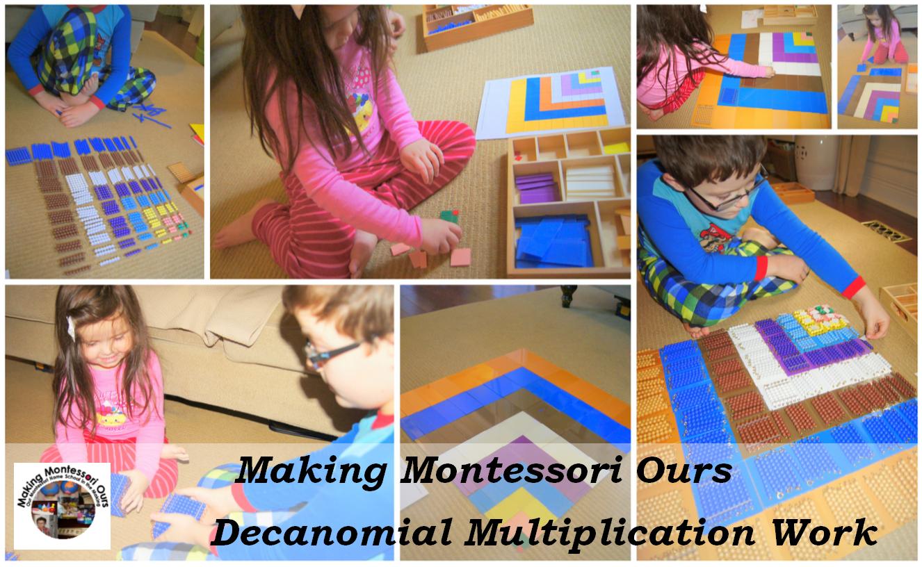 Making Montessori Ours Montessori Decanomial